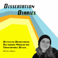 Dissertation Diaries: Optimising Humanitarian Aid through Modular and Transformable Design.